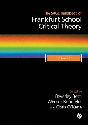 The SAGE Handbook of Frankfurt School Critical Theory (Hardback)