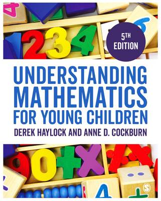 Understanding Mathematics for Young Children: A Guide for Teachers of Children 3-7 (Paperback)