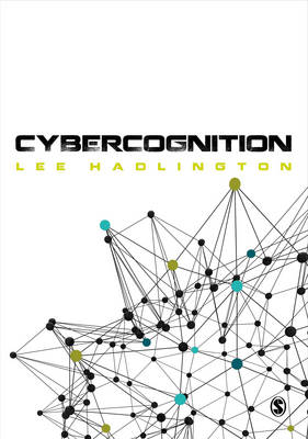Cybercognition: Brain, behaviour and the digital world (Paperback)