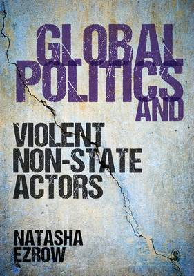 Global Politics and Violent Non-state Actors (Paperback)