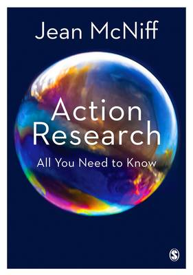 Action Research: All You Need to Know (Hardback)