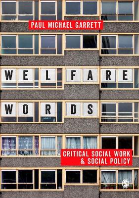 Welfare Words:: Critical Social Work & Social Policy (Paperback)