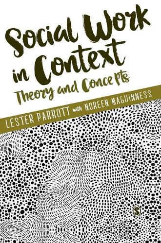 Social Work in Context: Theory and Concepts (Hardback)
