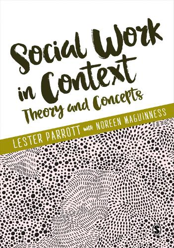 Social Work in Context: Theory and Concepts (Paperback)