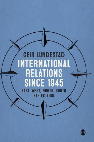 International Relations since 1945: East, West, North, South (Hardback)