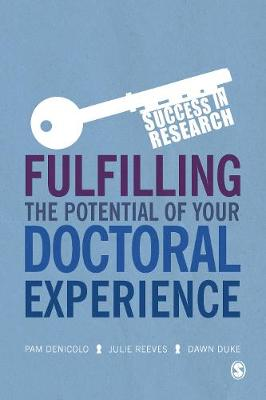 Fulfilling the Potential of Your Doctoral Experience - Success in Research (Paperback)