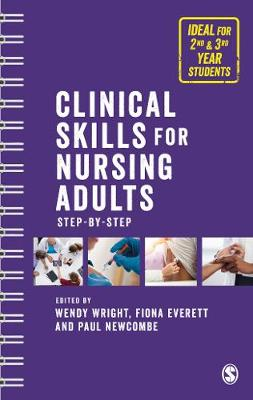 Clinical Skills for Nursing Adults: Step by Step (Paperback)