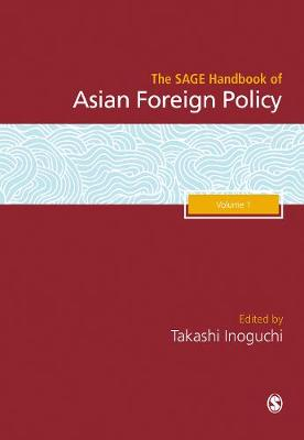 The SAGE Handbook of Asian Foreign Policy (Hardback)