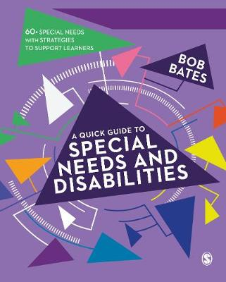 A Quick Guide to Special Needs and Disabilities (Hardback)