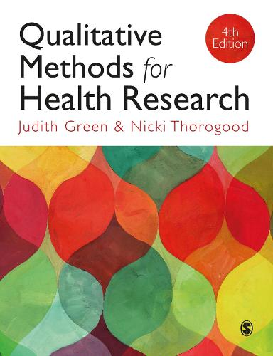 Qualitative Methods for Health Research - Introducing Qualitative Methods Series (Paperback)