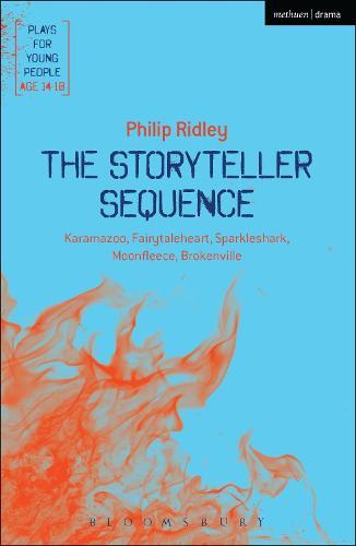 The Storyteller Sequence: Karamazoo; Fairytaleheart; Sparkleshark; Moonfleece; Brokenville - Plays for Young People (Paperback)