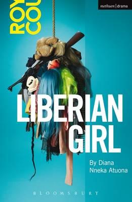 Liberian Girl - Modern Plays (Paperback)