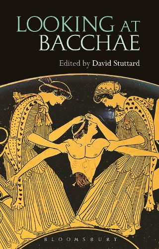 Looking at Bacchae (Hardback)