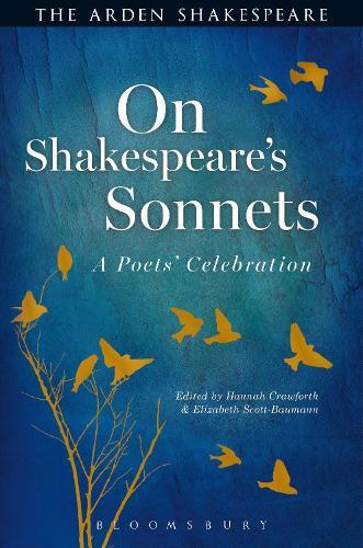 On Shakespeare's Sonnets: A Poets' Celebration (Hardback)