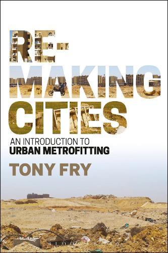 Remaking Cities: An Introduction to Urban Metrofitting (Hardback)