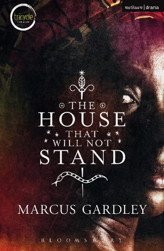 The House That Will Not Stand - Modern Plays (Paperback)