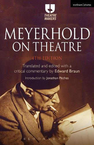 Meyerhold on Theatre - Theatre Makers (Paperback)