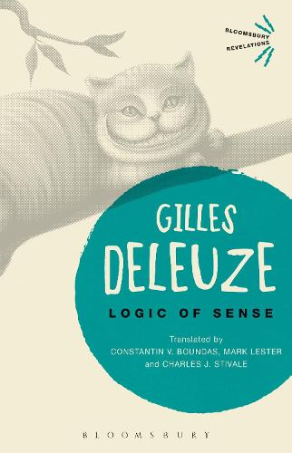 Logic of Sense - Bloomsbury Revelations (Paperback)