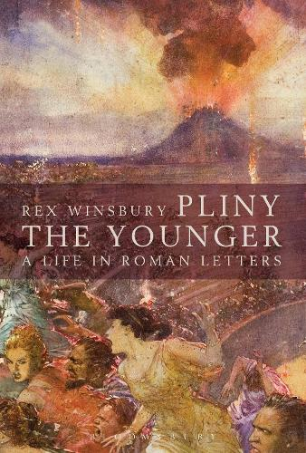 Pliny the Younger: A Life in Roman Letters (Paperback)
