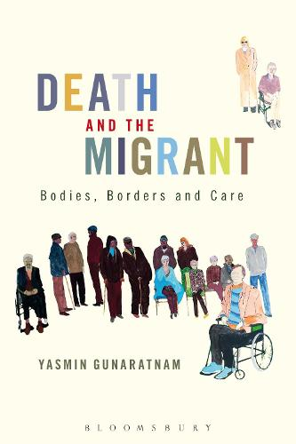 Death and the Migrant: Bodies, Borders and Care (Paperback)