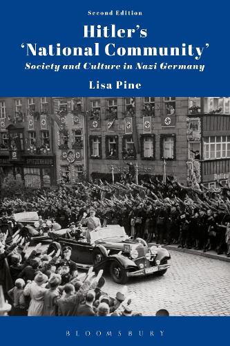 Hitler's 'National Community': Society and Culture in Nazi Germany (Hardback)