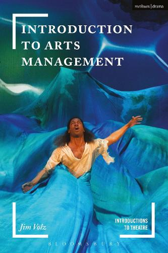 Introduction to Arts Management - Introductions to Theatre (Hardback)