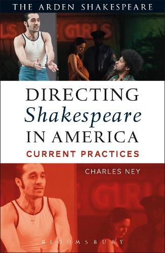 Directing Shakespeare in America: Current Practices (Paperback)