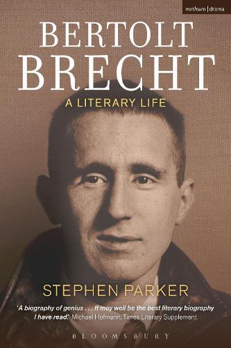 Bertolt Brecht: A Literary Life (Paperback)