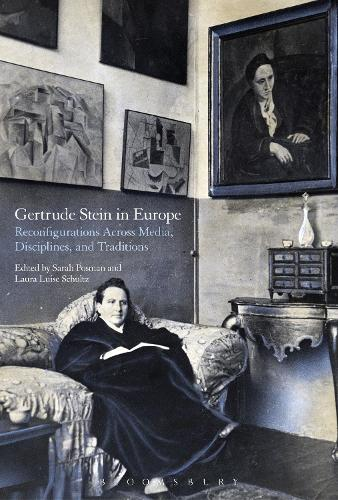 Gertrude Stein in Europe: Reconfigurations Across Media, Disciplines, and Traditions (Hardback)