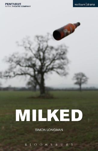 Milked - Modern Plays (Paperback)