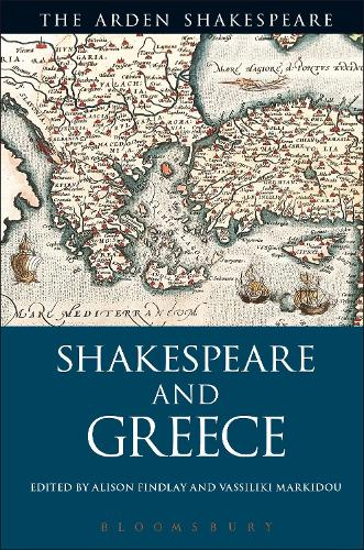 Shakespeare and Greece (Hardback)