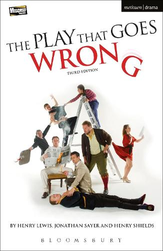 The Play That Goes Wrong: 3rd Edition - Modern Plays (Paperback)
