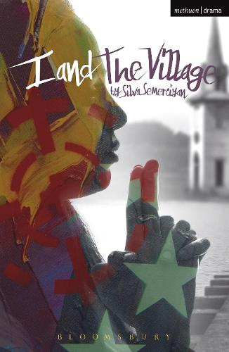 I and The Village - Modern Plays (Paperback)