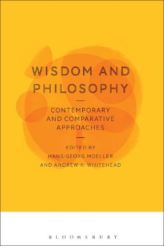 Wisdom and Philosophy: Contemporary and Comparative Approaches (Hardback)