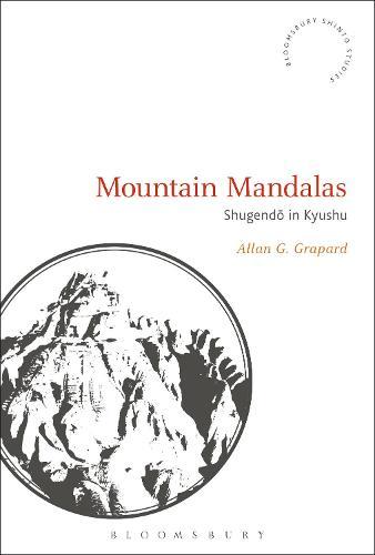 Mountain Mandalas: Shugendo in Kyushu - Bloomsbury Shinto Studies (Hardback)