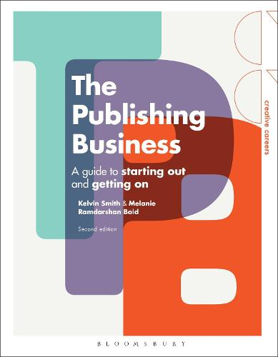 Cover The Publishing Business: A Guide to Starting Out and Getting On - Creative Careers