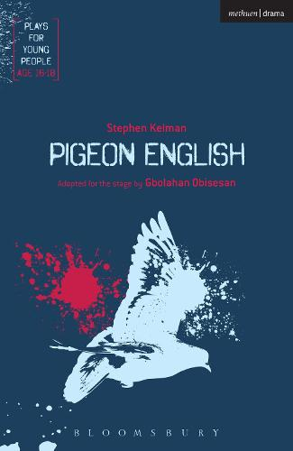 Pigeon English - Plays for Young People (Paperback)