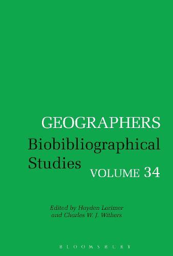 Geographers: Biobibliographical Studies, Volume 34 - Geographers (Hardback)