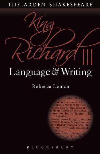 King Richard III: Language and Writing - Arden Student Skills: Language and Writing (Paperback)