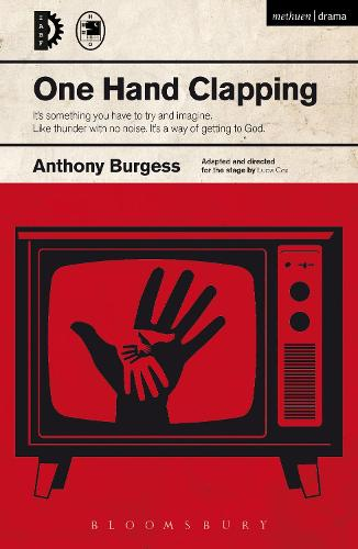 One Hand Clapping - Modern Plays (Paperback)
