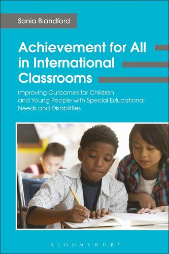 Achievement for All in International Classrooms: Improving Outcomes for Children and Young People with Special Educational Needs and Disabilities (Paperback)