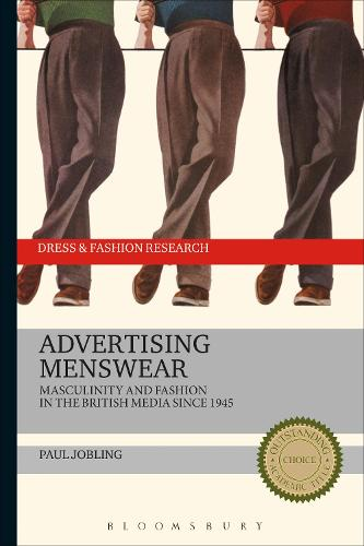 Advertising Menswear: Masculinity and Fashion in the British Media since 1945 - Dress and Fashion Research (Paperback)