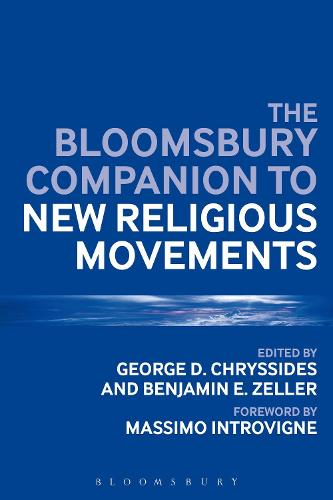 The Bloomsbury Companion to New Religious Movements - Bloomsbury Companions (Paperback)