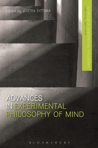 Advances in Experimental Philosophy of Mind - Advances in Experimental Philosophy (Paperback)