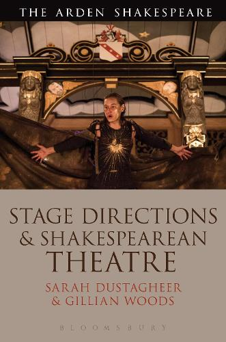 Stage Directions and Shakespearean Theatre (Hardback)