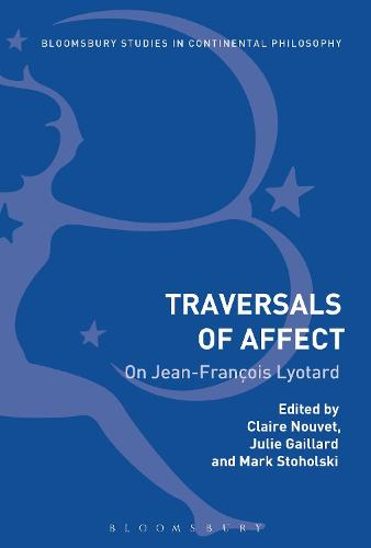 Traversals of Affect: On Jean-Francois Lyotard (Hardback)