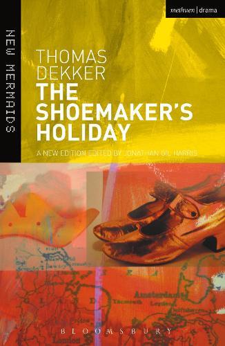 The Shoemaker's Holiday - New Mermaids (Hardback)