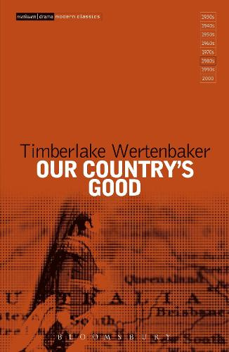 Our Country's Good: Based on the novel 'The Playmaker' by Thomas Keneally - Modern Classics (Hardback)