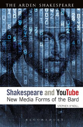 Shakespeare and YouTube: New Media Forms of the Bard (Paperback)