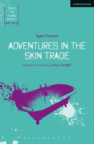 Adventures in the Skin Trade - Plays for Young People (Paperback)